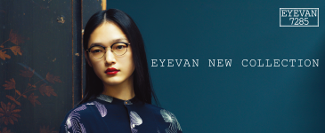 EYEVAN NEW COLLECTION